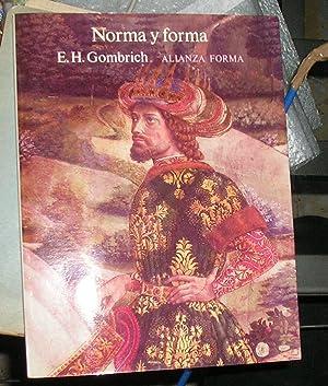 NORMA Y FORMA ESTUDIOS SOBRE EL ARTE: GOMBRICH, E.H.
