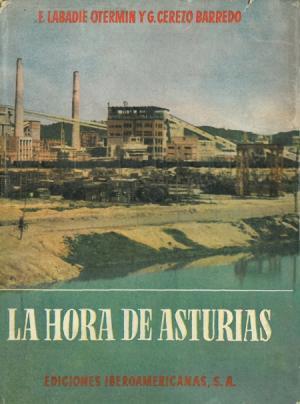 HORA DE ASTURIAS, LA - EDICION ILUSTRADA: LABADIE OTERMIN, F.