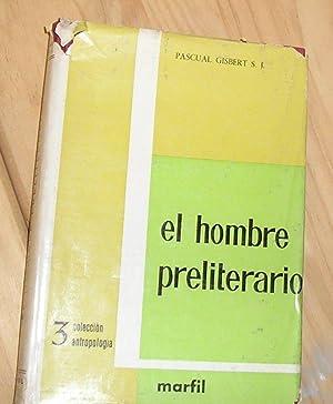 HOMBRE PRELITERARIO, EL : BREVE PANORAMA DEL: GISBERT, PASCUAL.