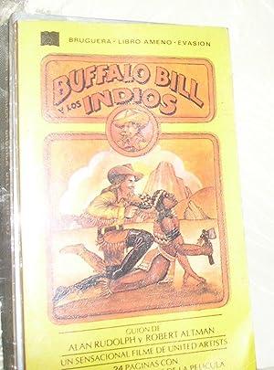 BUFFALO BILL Y LOS INDIOS: GUION DE: RUDOLPH, ALAN.