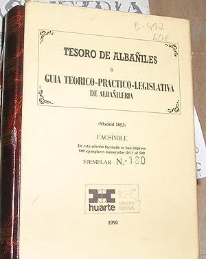 TESORO DE ALBAÑILES O GUIA TEORICO PRACTICO LEGISLATIVA DE ALBAÑILERIA (EDICION ...