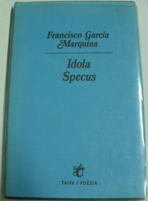 IDOLA SPECUS: GARCIA MARQUINA FRNCISCO.