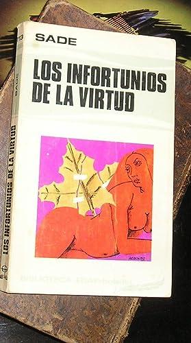 LOS INFORTUNIOS DE LA VIRTUD.: SADE.