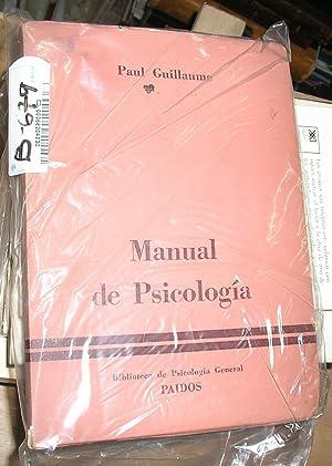 MANUAL DE PSICOLOGIA -PROLOGO Y SUPERVISION DE: GUILLAUME, PAUL.