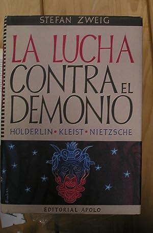 LUCHA CONTRA EL DEMONIO, LA: HOLDERLIN. KLEIST.: ZWEIG STEFAN.