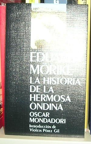 HISTORIA DE LA HERMOSA ONDINA, LA.: MORIKE, EDUARD.