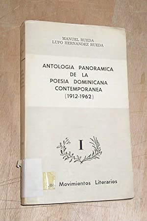 ANTOLOGIA PANORAMICA DE LA POESIA DOMINICANA CONTEMPORANEA: RUEDA, MANUEL; LUPO