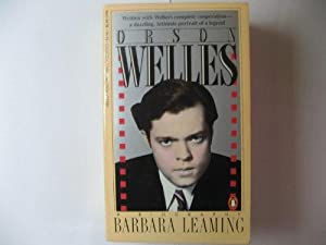 ORSON WELLES.: LEAMING, BARBARA.