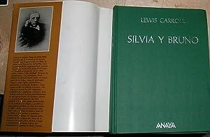 SILVIA Y BRUNO -EDICION DE SANTIAGO R.: CARROLL, LEWIS.
