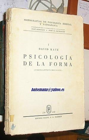 PSICOLOGIA DE LA FORMA -GESTALTPSYCHOLOGIE-: KATZ, DAVID