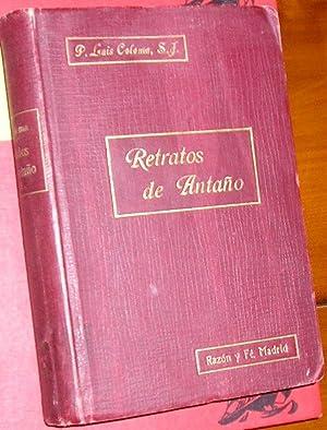 RETRATOS DE ANTAÑO TOMO II: coloma, luis -padre-