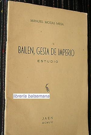 BAILEN, GESTA DE IMPERIO -ESTUDIO-: mozas mesas, manuel