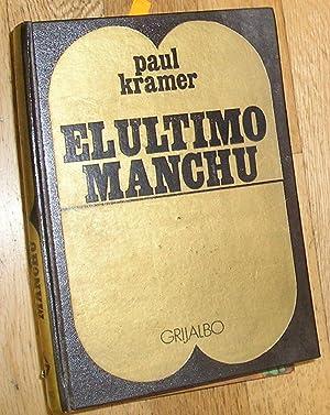EL ULTIMO MANCHU AUTOBIOGRAFIA DE HENRY PU: KRAMER, PAUL