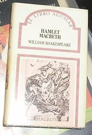 Hamlet . Macbeth: Shakespeare, William