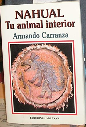 Nahual : Tu Animal Interior