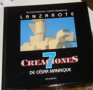 LANZAROTE 7 CREACIONES DE CESAR MANRIQUE -TEXTO CASTELLANO, DEUTSCH, ENGLISH-