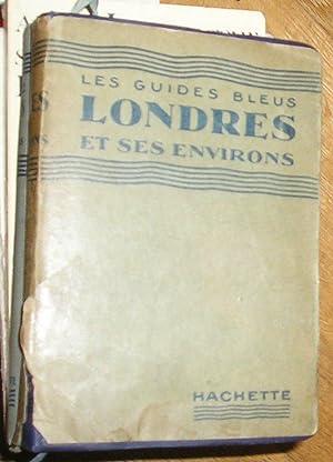 LES GUIDES BLEUS LONDRES ET SES ENVIRONS: MONMARCHE, MARCEL
