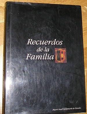 RECUERDOS DE LA FAMILIA -LOS SANTAMARIA DE PAREDES-ROJAS, LOS CONRADI-: SANTAMARIA DE PAREDES, ...