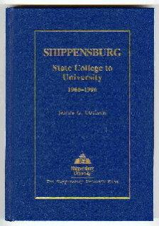 Shippensburg : State College to University 1960-1996: Coolsen, James G.
