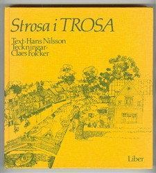 Strosa I Trosa: Nilsson, Hans; Folcker, Claes