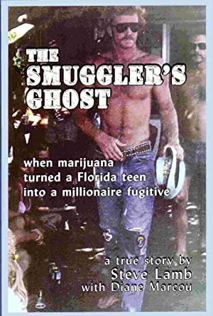 The Smuggler's Ghost: Steve Lamb with Diane Marcou