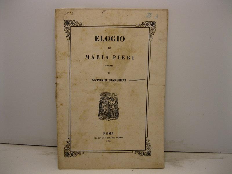 Elogio di Maria Pieri da BIANCHINI Antonio: Morini, Roma - Coenobium ...