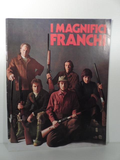i magnifici franchi, fucili franchi by anonimo: alfieri & lacroix ... - Libreria Antiquaria A Milano