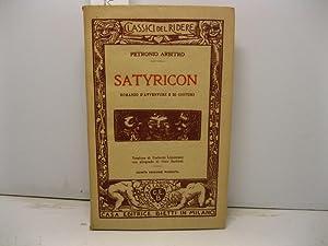 Satyricon. Romanzo d'avventure e di costumi. Versione: PETRONIO