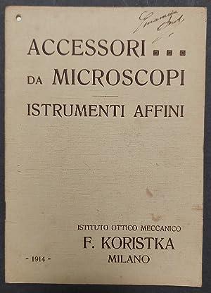 Accessori da microscopi. Istrumenti affini. Istituto Ottico: Anonimo