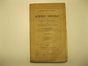Introduction a' l'e'tude de la science sociale contenant un abre'ge' de la the'orie societaire pr...