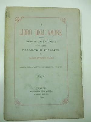 Il libro dell'amore. Poesie italiane raccolte, e: AA.VV.
