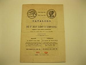 Catalogo di De St. Jean Cadet e Compagnia. Membro di varie societa' d'orticoltura. Torino...