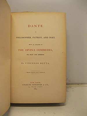 Dante as philosopher, patriot and poet with an analysis of The Divina Commedia its plot and episodes