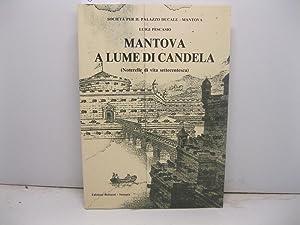 Mantova a lume di candela (noterelle di: PESCASIO Luigi