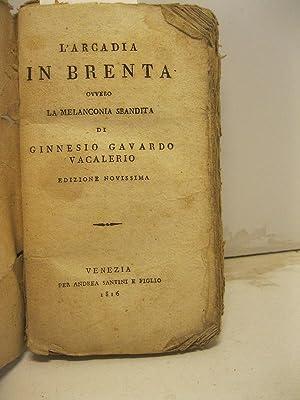 L'Arcadia in Brenta ovvero la melanconia sbandita: SAGREDO Giovanni)