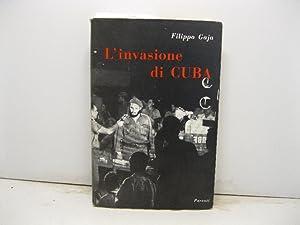L'invasione di Cuba.: GAJA Filippo