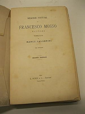 Memorie postume di Francesco Mosso pittore pubblicate: CALDERINI Francesco