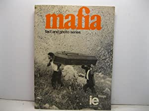 Mafia fact and photo series. Text & commentary Enzo Catania with a foreword by Norman Lewis. Phot...