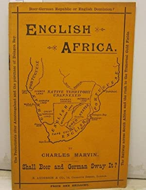 The African question. English Africa: shall boer and German sway it?
