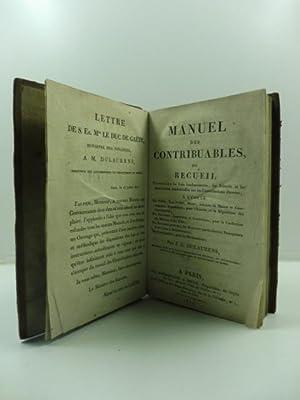 Manuel des contribuables ou recueil contenant les: DULAURENS J. G.