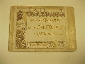 Societa' Ceramica Richard Ginori. Catalogo delle cristallerie e vetrerie. Deposito di Torino ...