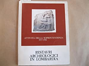 Restauri archeologici in Lombardia