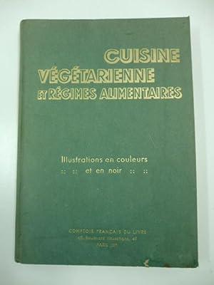 Cuisine Ve'ge'tarienne et Re'gimes Alimentaires - Menus: PELLAPRAT Henri-Paul