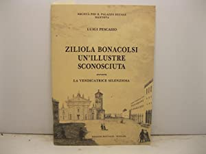 Ziliola Bonacolsi un'illustre sconosciuta ovvero la vendicatrice: PESCASIO Luigi