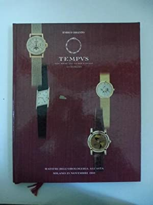Tempus. Fine wrist and pocket watches auctioneers. Maestri dell'orologeria all'asta, Milano, 25 n...