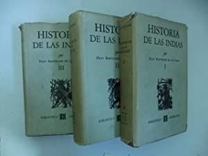 Historias de las Indias por Fray Bartolome: DE LAS CASAS