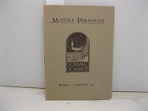 Mostra personale. Vivere ardendo= Giordano Giovannetti Roma 10 gennaio 1931: PONTI Ermanno