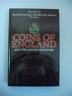 Seaby. Standard Catalogue of British Coins Volume I, 17th edition. Coins of England and the Unite...