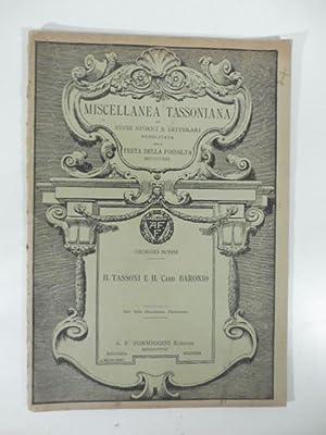 Il Tassoni e il Card. Baronio. Estratto dalla Miscellanea Tassoniana: ROSSI Giorgio