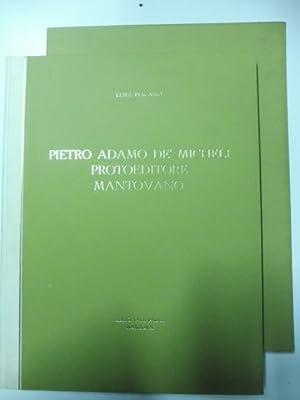 Pietro Adamo de' Micheli protoeditore mantovano: PESCASIO Luigi